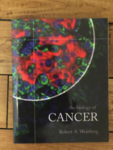 The Biology of Cancer, Weinberg; $50 obo