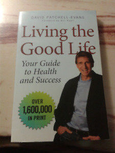 Living the Good Life: Your Guide to Health and Success-$8