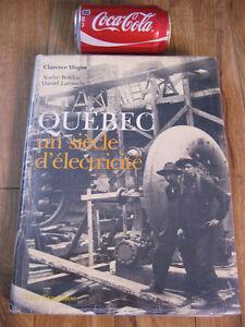 livre histoire de l'électricité Quebec un siecle d'électricité