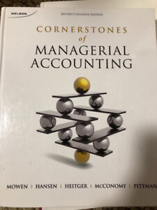 Cornerstones of Managerial Accounting, Second Canadian Edition