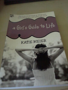A Girl's Guide To Life By Katie Meier