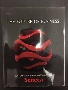 The Future of Business Custom Edition for Seneca College