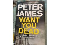 Peter James book Want You Dead hardback