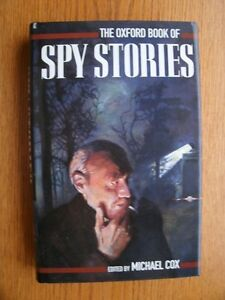 The Oxford Book of Spy Stories-by Michael Cox