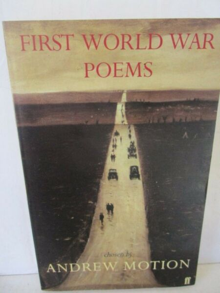 First World War Poems----Chosen by Andrew Moiton