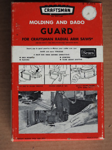 "Craftsman Radial Arm Saw Molding & Dado Guard for 7"" Blade Model"