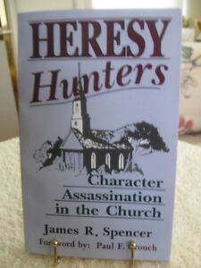 """'93 BOOK """"HERESY HUNTERS"""" by JAMES R. SPENCER"""