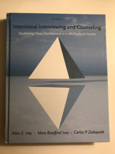 Intentional Interviewing and Counselling - 8th Edition