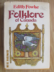 FOLKLORE OF CANADA by Edith Fowke 1976