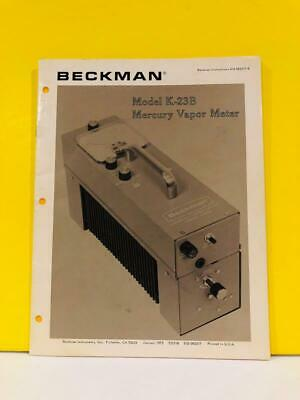 Beckman 015-082217-b Model K-23b Mercury Vapor Meter Instructions