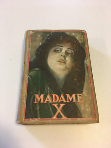Collectible Hardcover Vintage Book - Madame X, 1910