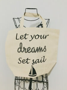 """Brand new canvas bag/tote. """"Let Your Dreams Set Sail"""""""