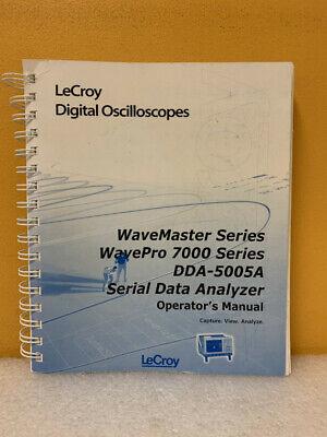 Lecroy Wavemaster Wavepro 7000 Dda-5005a Serial Data Analyzer Operators Manual