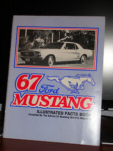 1967 FORD MUSTANG ILLUSTRATED FACTS BOOK - COMPILED BY MUSTANG M