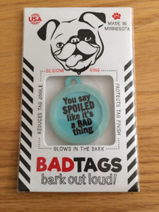 Bad Tag for dog collar