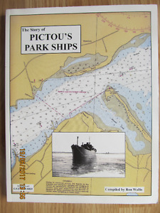 The Story of PICTOU'S PARK SHIPS by Ron Wallis (Signed)