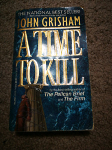 A Time to Kill by Grisham