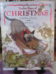 The Twelve Days Of Christmas - A Feline Classic for cat lovers!