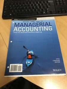 Managerial Accounting - 5th Edition - BUS 254 SFU