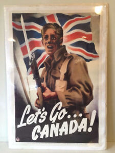 Let's Go... CANADA ! Canada's FIRST WW 2 Poster $800. CDN
