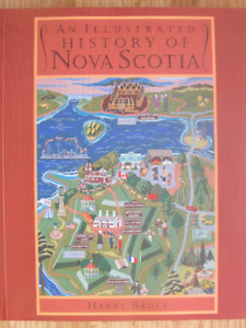AN ILLUSTRATED HISTORY OF NOVA SCOTIA - 1997