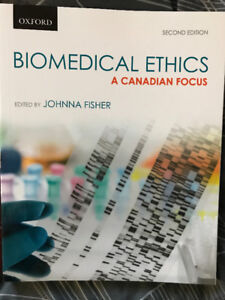 Biomedical Ethics: A Canadian Focus, 2nd Edition