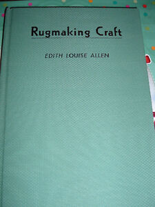 Vintage Book - Rugmaking Craft - by Edith Louise Allen - 1946