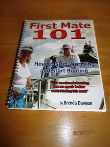 NEW - First Mate 101 - How to Stop Worrying and Start Boating