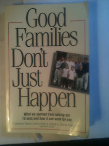 Good Families Don't Just Happen by Garcia-Prats