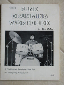 The Funk Drumming Workbook -...for Developping Your...Chet Doboe