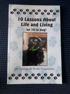 Book - 10 lessons about life and living - or 70 in dog