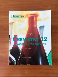 Hebden: Chemistry 12, A Workbook for Students
