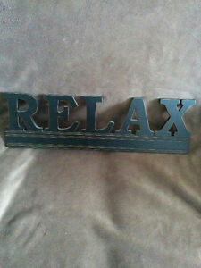 RELAX Sign (approx. 21 x 6 inches)