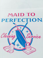 MAID TO PERFECTION CLEANING SERVICE!