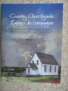 COUNTRY CHURCHYARDS,HISTORIC CHURCHES OF P.E.I.