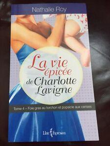 La vie épicée de Charlotte Lavigne tome 4