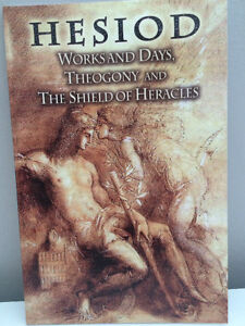 Hesiod - Works and Days Theogony and the Shield of Heracles