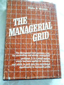 """The Managerial Grid"" by Blake & Mouton"