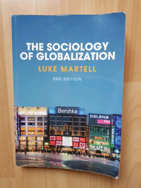 The Sociology of Globalization Luke Martell 2nd edition