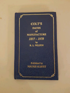 COLT'S DATES OF MANUFACTURE