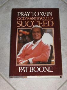 ....PRAY TO WIN by Pat Boone....