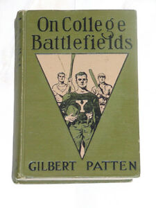 1917 illustrated book: 'On College Battlefields' by G. Patten