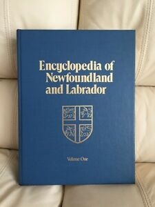 Encyclopedia of Newfoundland and Labrador - volume one