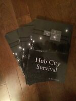 Hub City Survival : a Moncton-based zombie survival story