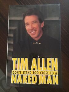 As New Don't Stand Too Close To A Naked Man by Tim Allen. Hardback. Rowville Knox Area Preview