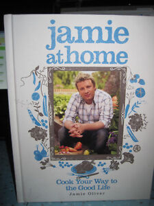 Jamie at Home: Cook Your Way to the Good Life Cookbook