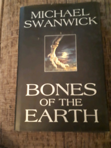 Autographed copy of Bones of the Earth by Michael Swanwick