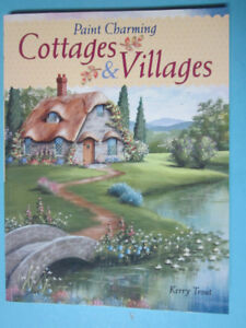 Paint Charming Cottages and Villages