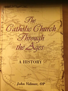 The Catholic Church through the Ages by Vidmar