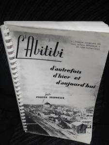 ANCIEN LIVRE D'HISTOIRE DE L'ABITIBI ECRIT EN 1938 ( 395 PGES )